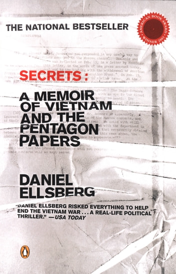 Secrets - A Memoir of Vietnam and the Pentagon Papers ebook by Daniel Ellsberg
