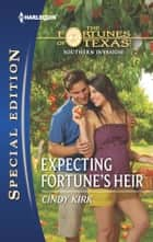 Expecting Fortune's Heir ebook by Cindy Kirk