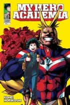 My Hero Academia, Vol. 1 - Izuku Midoriya: Origin ebook by Kohei Horikoshi