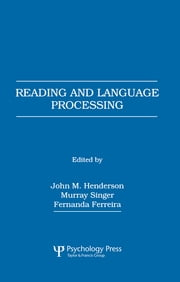 Reading and Language Processing ebook by John M. Henderson,Murray Singer,Fernanda Ferreira