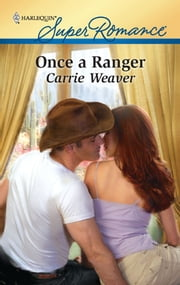 Once a Ranger ebook by Carrie Weaver