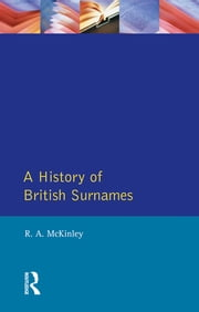 A History of British Surnames ebook by Richard Mckinley