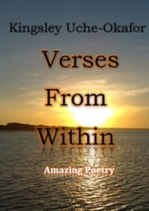 Verses from Within ebook by Kingsley Uche-Okafor