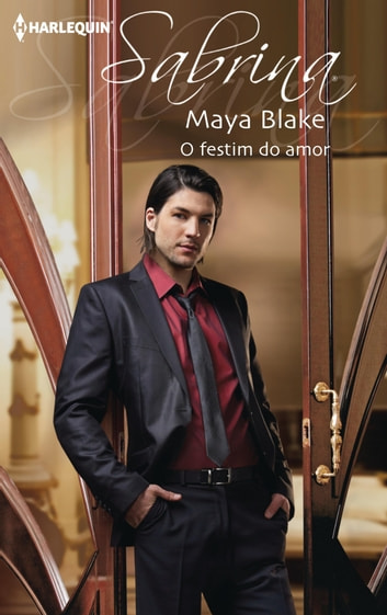 O festim do amor eBook by Maya Blake