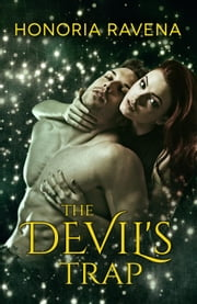 The Devil's Trap - Vampire's Kingdom, #2 ebook by Honoria Ravena