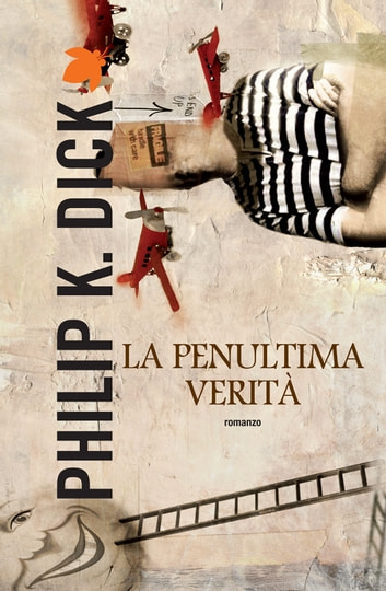 La penultima verità ebook by Philip K. Dick