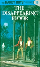 Hardy Boys 19: The Disappearing Floor ebook by Franklin W. Dixon