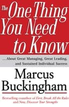 The One Thing You Need to Know ebook by Marcus Buckingham