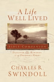 A Life Well Lived ebook by Charles R. Swindoll