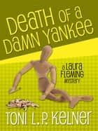 Death of a Damn Yankee ebook by Toni L. P. Kelner