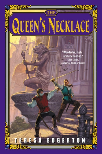 The Queen's Necklace ebook by Teresa Edgerton