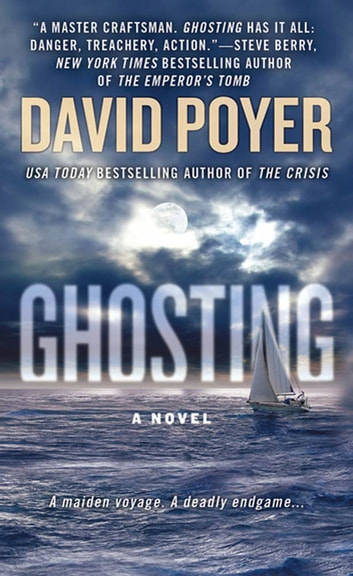 Ghosting - A Novel ebook by David Poyer