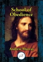 School of Obedience ebook by Andrew Dr Murray