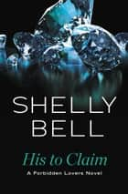 His to Claim ebook by Shelly Bell