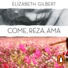 Come, reza, ama audiobook by