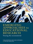 Emerging Approaches to Educational Research