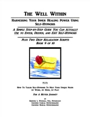 The Well Within: Self-Hypnosis for Deep Relaxation ebook by Kristina Woodall