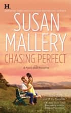 Chasing Perfect (Mills & Boon M&B) (A Fool's Gold Novel, Book 1) ebook by Susan Mallery