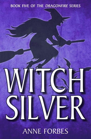 Witch Silver ebook by Anne Forbes
