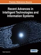 Recent Advances in Intelligent Technologies and Information Systems ebook by Vijayan Sugumaran