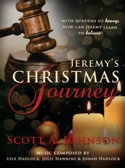 Jeremy's Christmas Journey ebook by Scott Johnson