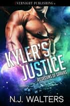 Kyler's Justice ebook by N. J. Walters