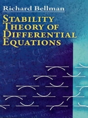Stability Theory of Differential Equations ebook by Richard Bellman