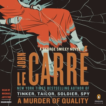 A Murder of Quality - A George Smiley Novel audiobook by John le Carré