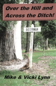 Over the Hill and Across the Ditch ebook by Mike Lynn