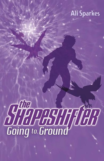 The Shapeshifter 3 : Going to Ground Synopsis