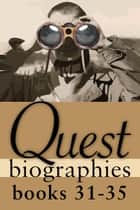 Quest Biographies Bundle — Books 31–35 ebook by Rosemary Sadlier,Nathan Tidridge,Peggy Dymond Leavey,Ray Argyle,Ged Martin,Brigadier-General, The Hon. J.J. Grant, CMM, ONS, CD (Ret'd)
