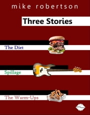 Three Stories ebook by Mike Robertson