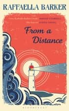 From a Distance ebook by Raffaella Barker