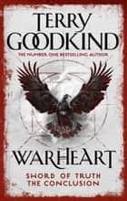 Warheart ebook by Terry Goodkind