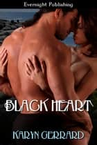 Black Heart ebook by Karyn Gerrard