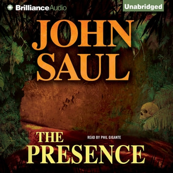 Presence, The audiobook by John Saul