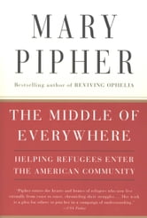 The Middle of Everywhere ebook by Mary Pipher