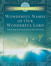 Wonderful Names of Our Wonderful Lord ebook by T C Horton,Charles Hurlburt