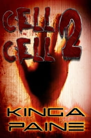 Cell 2 Cell ebook by Kinga Paine