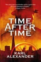 Time After Time ebook by Karl Alexander