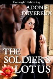 The Soldier's Lotus ebook by Adonis Devereux