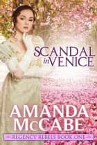 Scandal in Venice ebook by Amanda McCabe