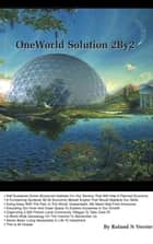 OneWorld Solution 2By2 ebook by Roland N Verrier