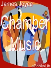 Chamber Music ebook by Joyce, James
