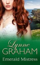 Emerald Mistress 電子書 by Lynne Graham