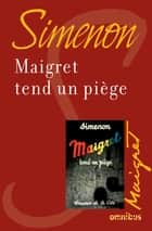 Maigret tend un piège - Maigret ebook by Georges SIMENON