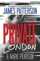 Private London ebook by James Patterson, Mark Pearson