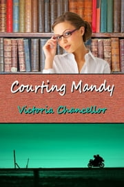 Courting Mandy ebook by Victoria Chancellor