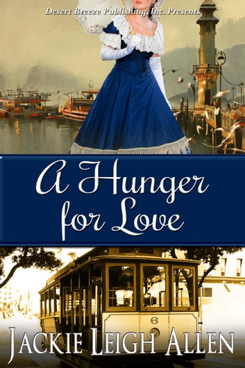 A Hunger For Love ebook by Jackie Leigh Allen