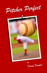 Pitcher Perfect ebook by Devina Douglas